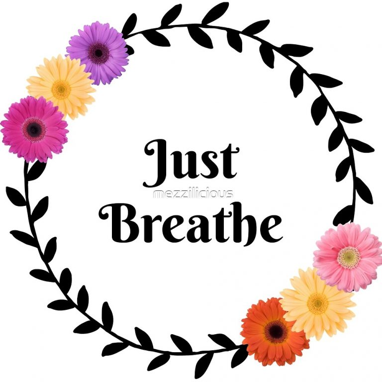 Just Breathe RedBubble