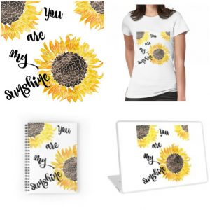 You Are My Sunshine RedBubble