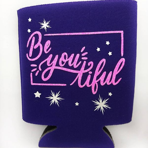 Can Coozies Be You Tiful