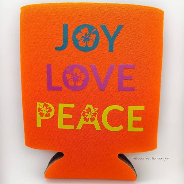 Can Coozies Joy Love Peace