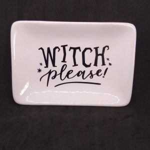 Witch Please White Ceramic Dish